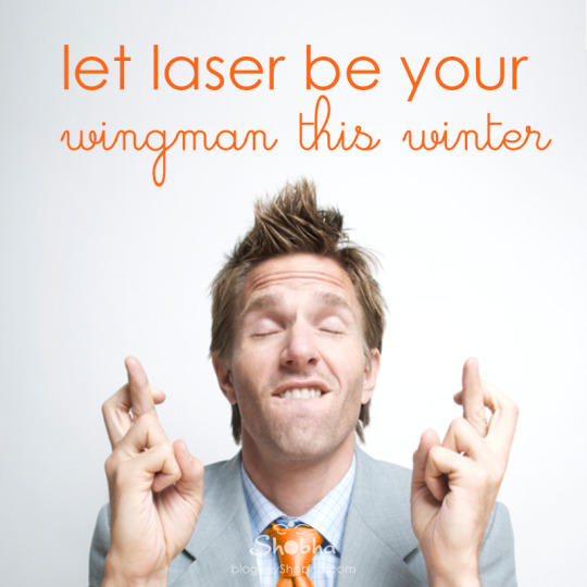 let laser be your wingman this winter
