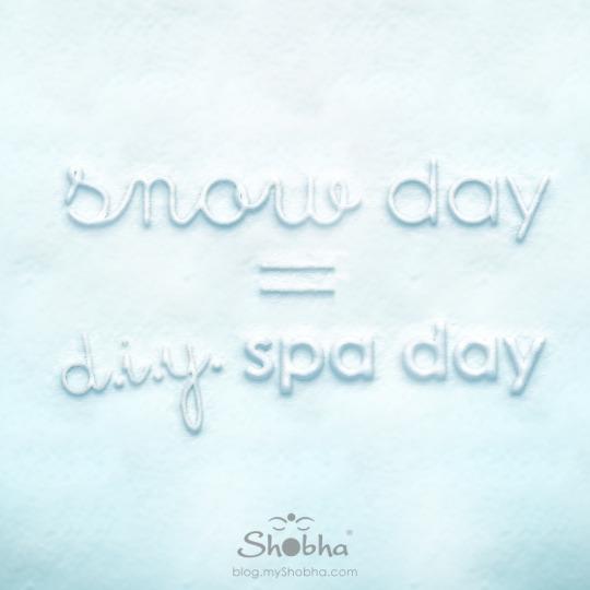 snow day diy spa day