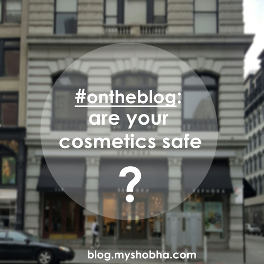 are cosmetics safe