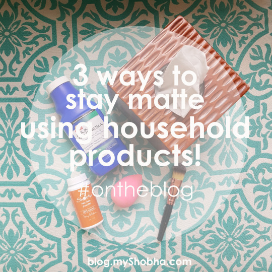 3 Household Hacks For A Matte Finish