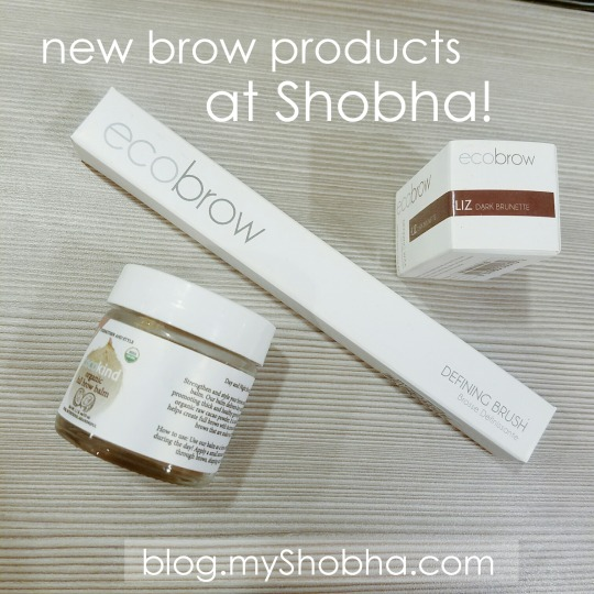 new brow products at shobha